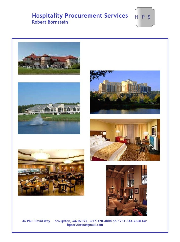 Hospitality Procurement Services Robert Bornstein 46 Paul David Way  Stoughton, MA 02072  617-320-4808 ph / 781-344-2660 f...