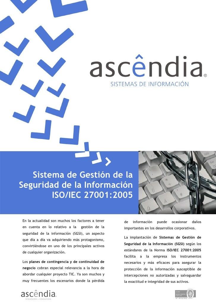 Sistema de Gestión de la                         Protección de Datos Seguridad de la Información         ISO/IEC 27001:200...