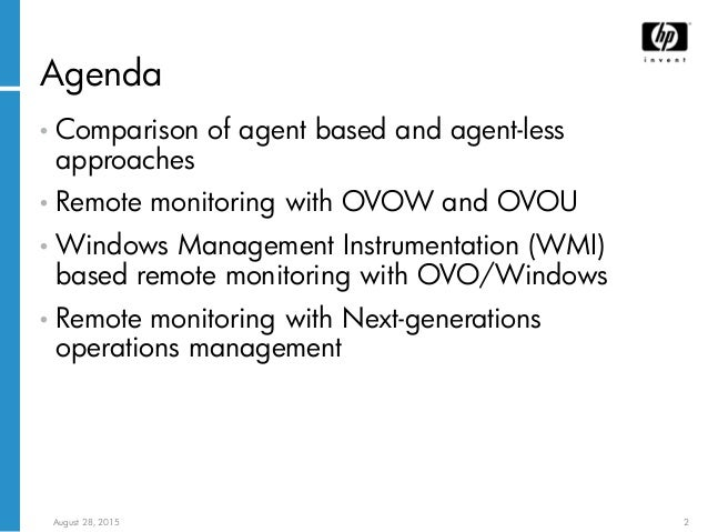 Agent-less system and application monitoring with HP OpenView