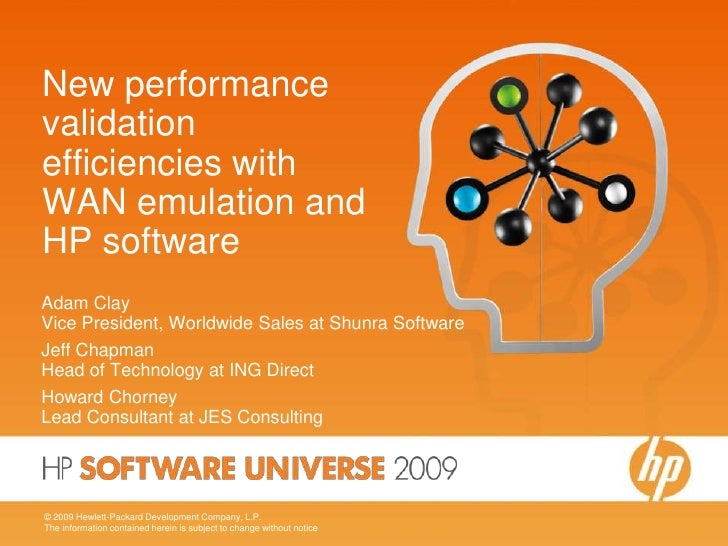 New performance validation efficiencies with WAN emulation and HP software<br />Adam Clay  Vice President, Worldwide Sales...