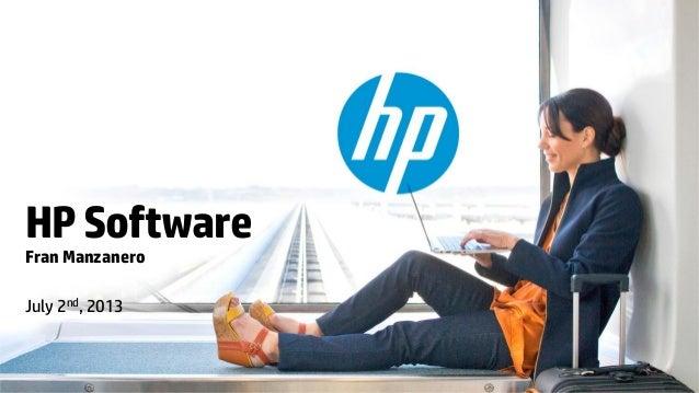 HPSoftware Fran Manzanero July 2nd, 2013