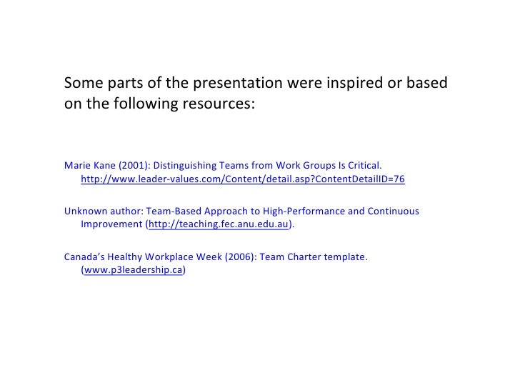 Some parts of the presentation were inspired or based          on the following resources:            Marie Kane (2001): D...