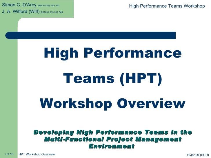 Simon C. D'Arcy ABN 66 356 458 922               High Performance Teams Workshop J. A. Wilford (Wilf) ABN 31 919 531 545  ...