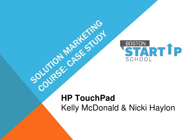 HP TouchPadKelly McDonald & Nicki Haylon