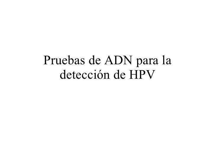 Pruebas de ADN para la detección de HPV