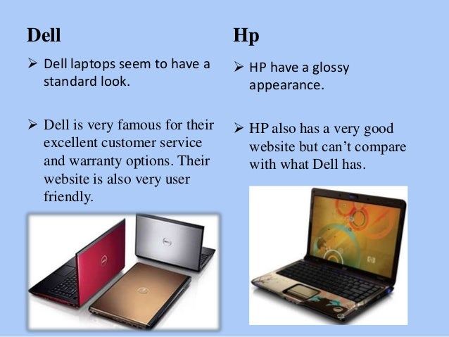 comparing and contrasting hp and dell essay Compare and contrast log in × scroll to top home a comparison and contrast of faulty towers and commedia dell arte pages 2 words 743  sign up to view the .