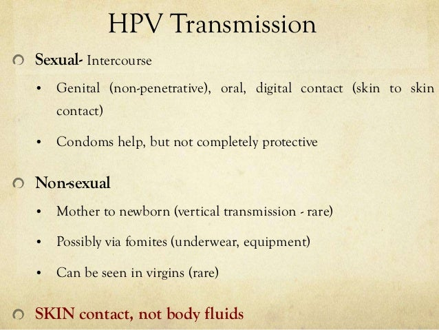 Hpv non sexually transmitted disease