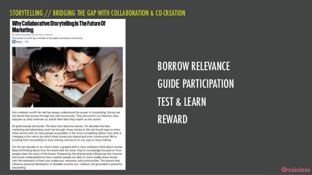 STORYTELLING // BRIDGING THE GAP WITH COLLABORATION & CO-CREATION                                                      BOR...