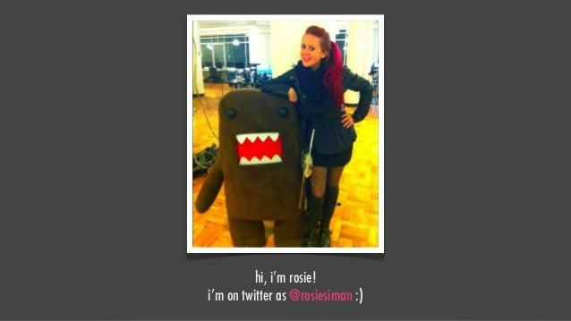 hi, i'm rosie!i'm on twitter as @rosiesiman :)