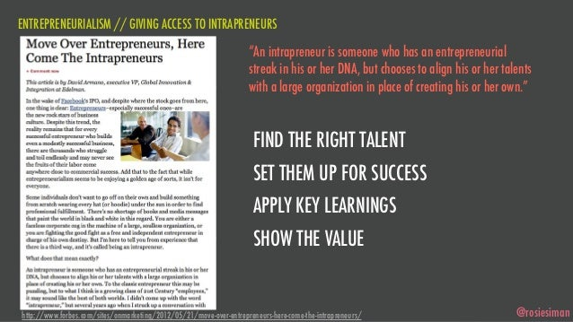 """ENTREPRENEURIALISM // GIVING ACCESS TO INTRAPRENEURS                                                                    """"A..."""