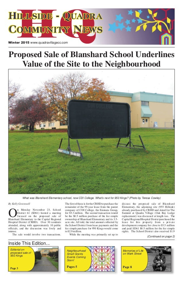 By Kelly Greenwell The first of these is for the CRHD to purchase the discuss the proposed sale of Blanshard remainder of ...