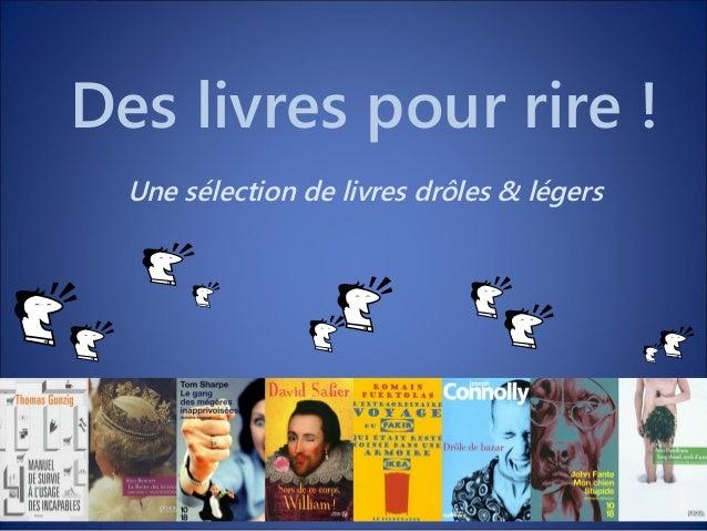 Des livres pour rire ! Une sélection de livres drôles & légers