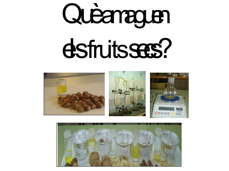 Què  amaguen   els  fruits  secs?