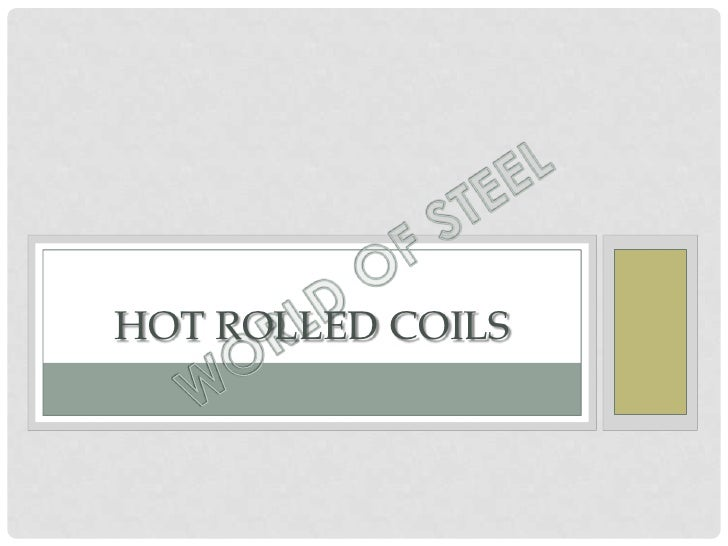 HOT ROLLED COILS