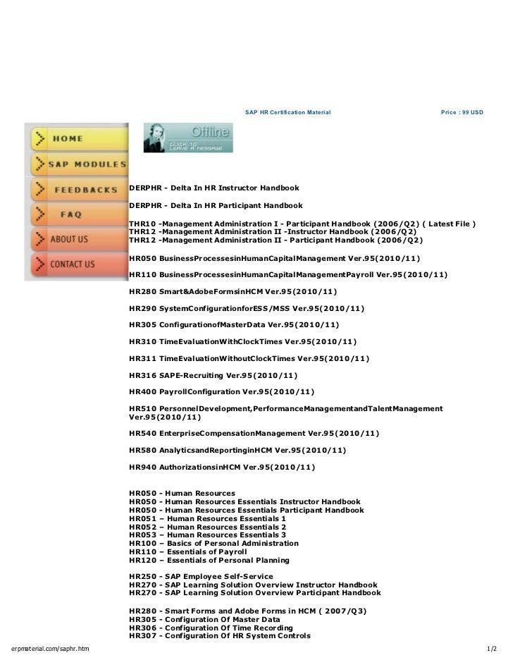 SAP HR Certification Material                 Price : 99 USD                            DERPHR - Delta In HR Instructor Ha...