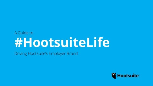 The Hootsuite Employer Brand Playbook