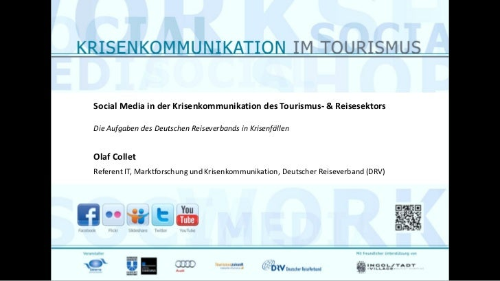 Social Media in der Krisenkommunikation des Tourismus- & ReisesektorsDie Aufgaben des Deutschen Reiseverbands in Krisenfäl...