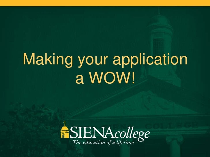 Making your application       a WOW!