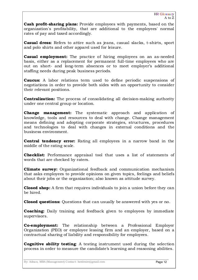 HR Glossary A to Z By: Adnan, MBA (Management) Contact: hotdesire@gmail.com Page 12 Cash profit-sharing plans: Provide emp...