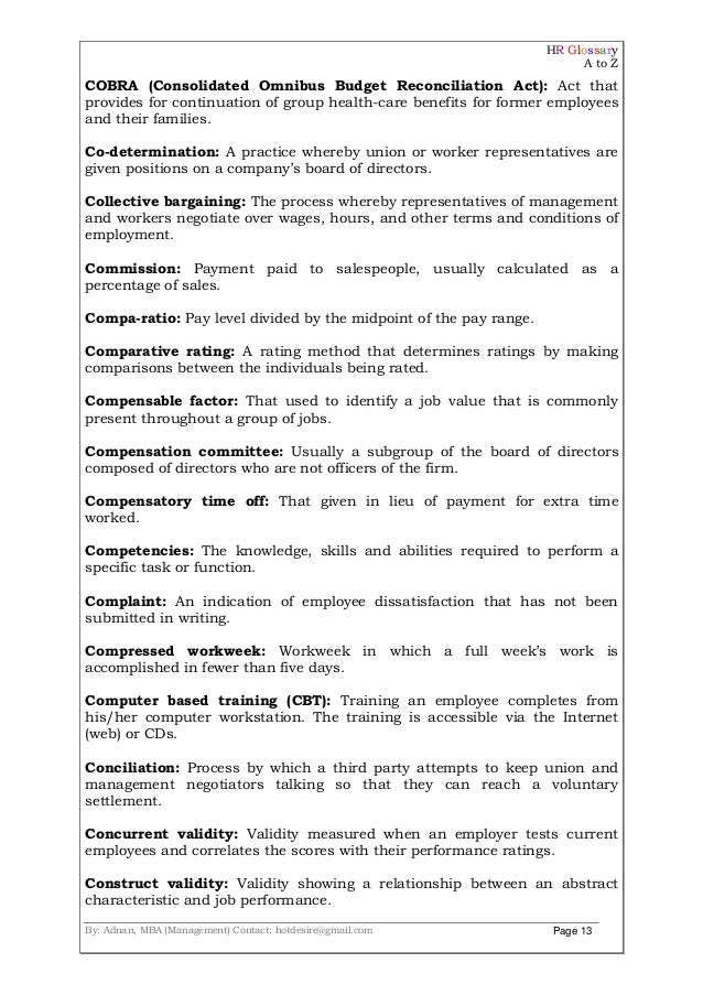 HR Glossary A to Z By: Adnan, MBA (Management) Contact: hotdesire@gmail.com Page 13 COBRA (Consolidated Omnibus Budget Rec...