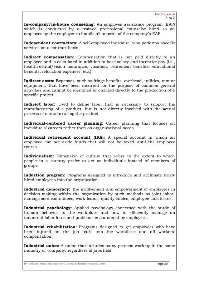 HR Glossary A to Z By: Adnan, MBA (Management) Contact: hotdesire@gmail.com Page 29 In-company/in-house counseling: An emp...