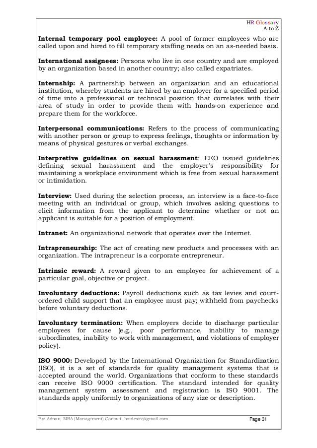 HR Glossary A to Z By: Adnan, MBA (Management) Contact: hotdesire@gmail.com Page 31 Internal temporary pool employee: A po...