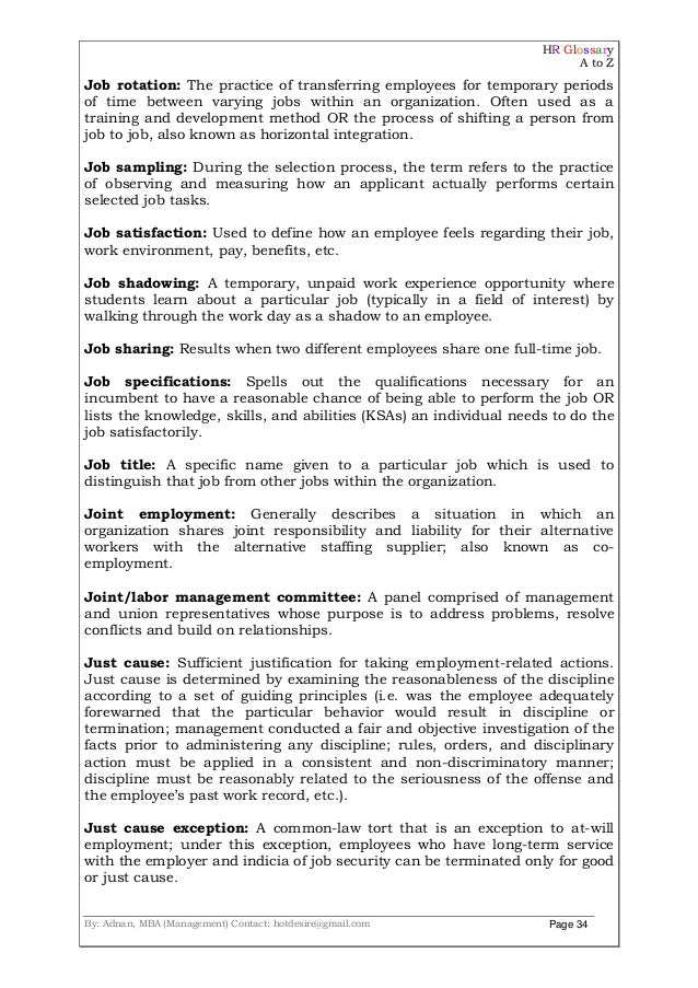 HR Glossary A to Z By: Adnan, MBA (Management) Contact: hotdesire@gmail.com Page 34 Job rotation: The practice of transfer...