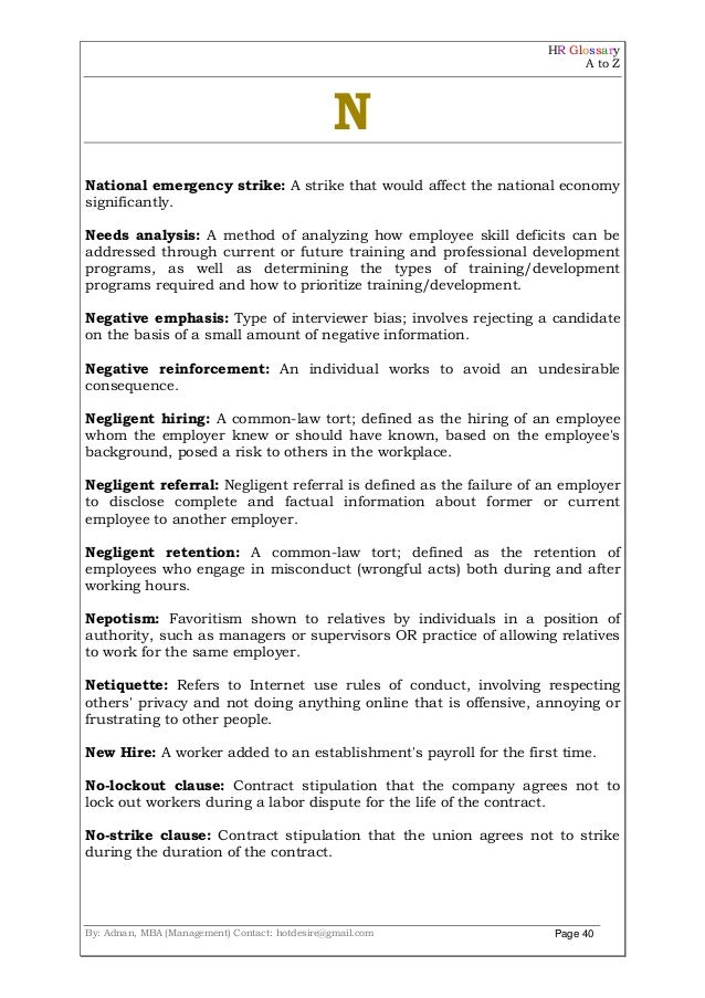 HR Glossary A to Z By: Adnan, MBA (Management) Contact: hotdesire@gmail.com Page 40 N National emergency strike: A strike ...