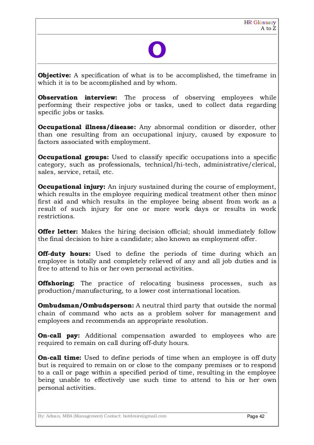 HR Glossary A to Z By: Adnan, MBA (Management) Contact: hotdesire@gmail.com Page 42 O Objective: A specification of what i...
