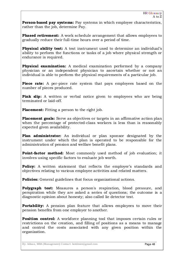 HR Glossary A to Z By: Adnan, MBA (Management) Contact: hotdesire@gmail.com Page 48 Person-based pay systems: Pay systems ...