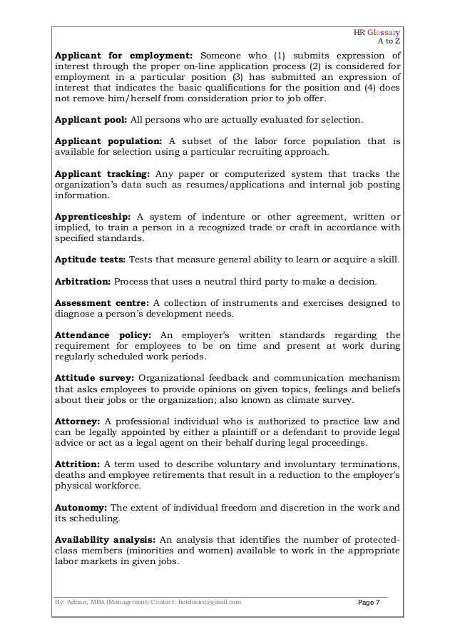 HR Glossary A to Z By: Adnan, MBA (Management) Contact: hotdesire@gmail.com Page 7 Applicant for employment: Someone who (...