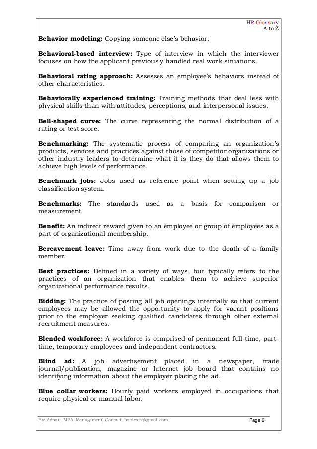 HR Glossary A to Z By: Adnan, MBA (Management) Contact: hotdesire@gmail.com Page 9 Behavior modeling: Copying someone else...