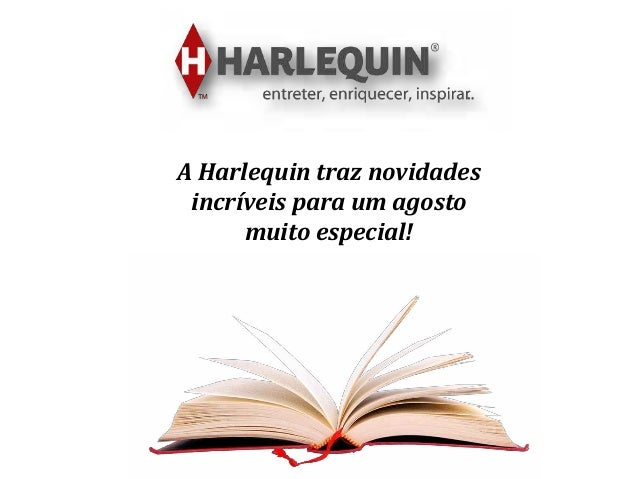 A Harlequin traz novidades incríveis para um agosto muito especial!