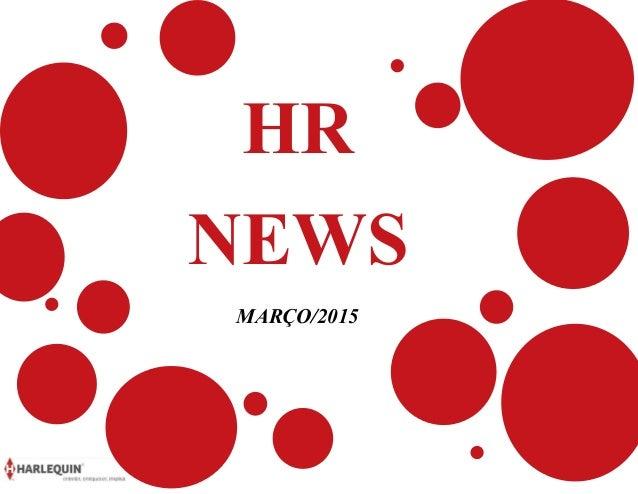 HR NEWS MARÇO/2015