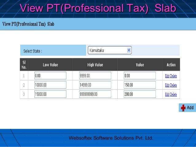 View PT(Professional Tax) Slab         Websoftex Software Solutions Pvt. Ltd.