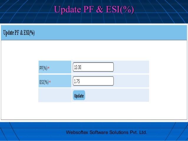 Update PF & ESI(%)  Websoftex Software Solutions Pvt. Ltd.