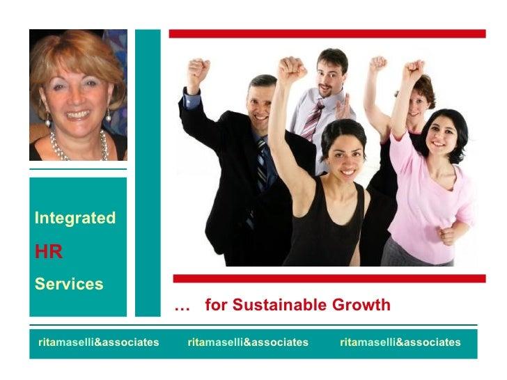 rita maselli &associates  rita maselli &associates  rita maselli &associates Integrated  HR   Services …  for Sustainable ...