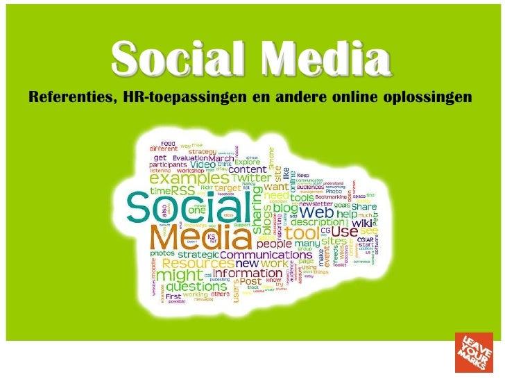 Social MediaReferenties, HR-toepassingen en andere online oplossingen
