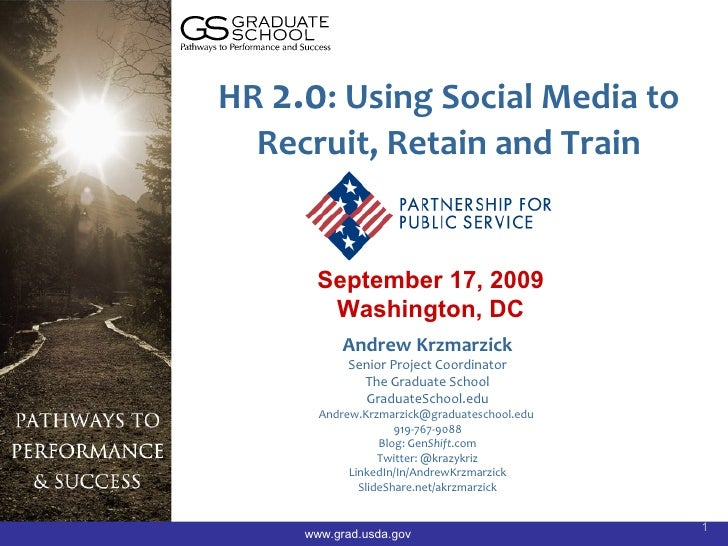 HR 2.0: Using Social Media to   Recruit, Retain and Train          September 17, 2009         Washington, DC            An...