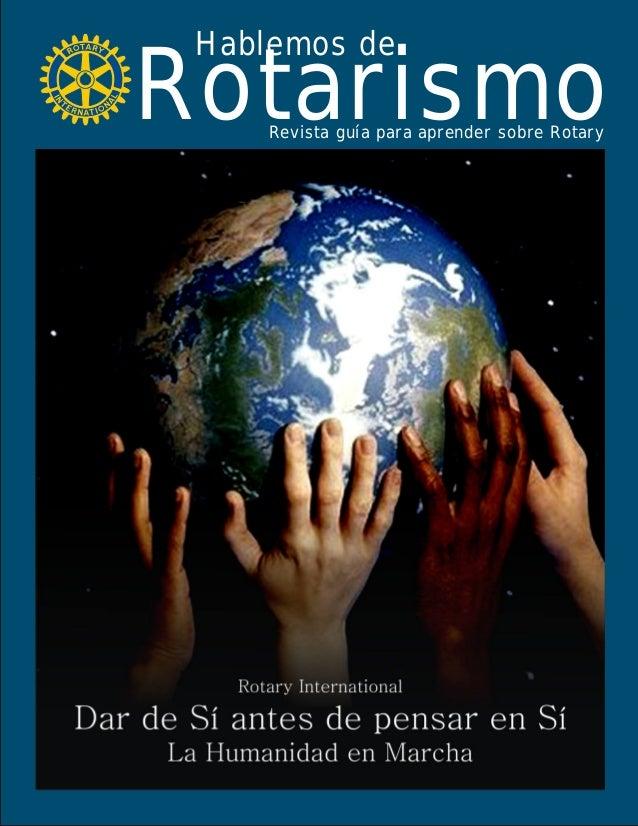 Rotarismo Hablemos de Revista guía para aprender sobre Rotary