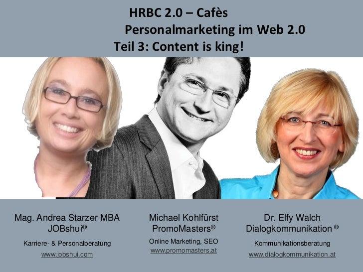 HRBC 2.0 – Cafès                                         Personalmarketing im Web 2.0                                     ...