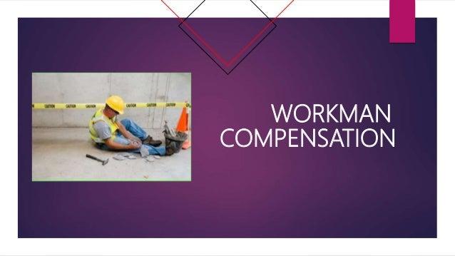 WORKMAN COMPENSATION