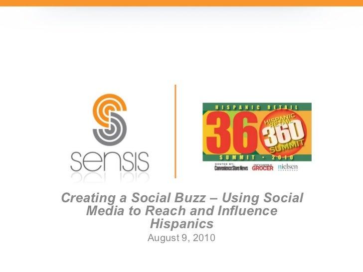 Creating a Social Buzz – Using Social Media to Reach and Influence Hispanics