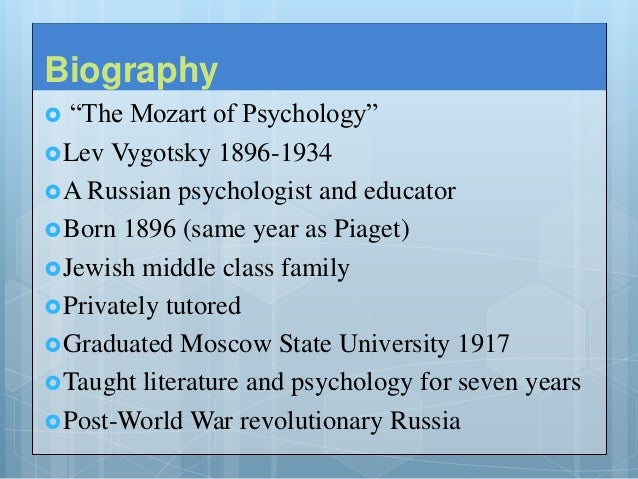 lev vygotsky essay Lev vygotsky: lev vygotsky (november 17, 1896 – june 11, 1394) was a russian psychologist vygotsky was a pioneering psychologist and his major works span six separate volumes, written over roughly 10 years, from psychology of art (1925) to thought and language [or thinking and speech] (1934.