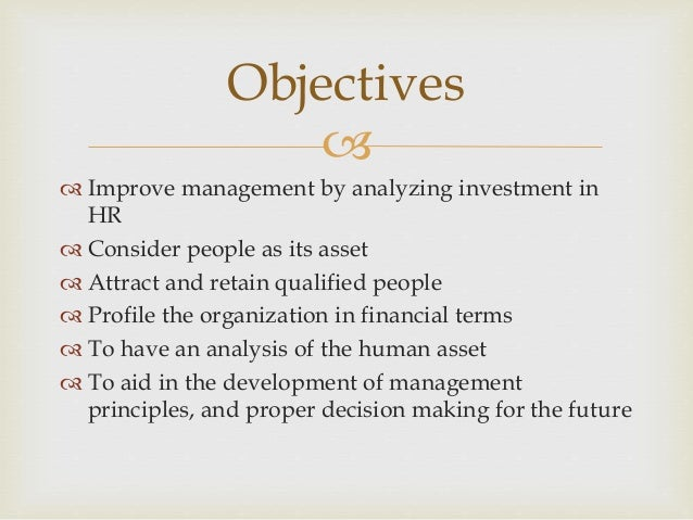   Furnishes cost/value information for making management decisions about acquiring, allocating, developing, and maintain...