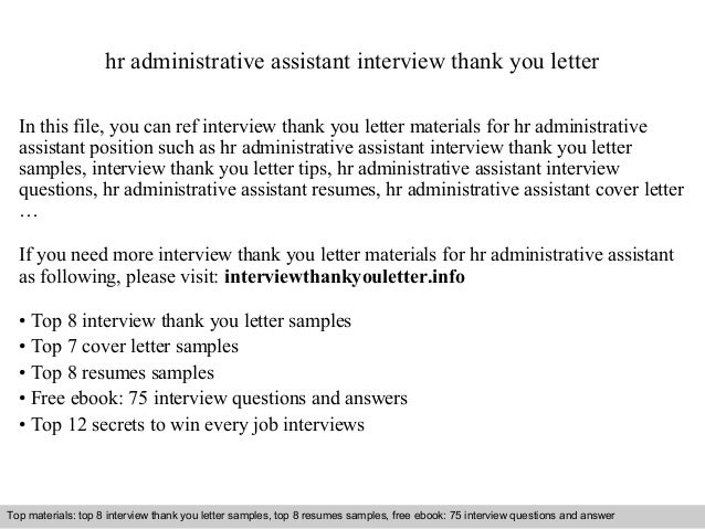 Hr Administrative Assistant Interview Thank You Letter In This File, You  Can Ref Interview Thank ...