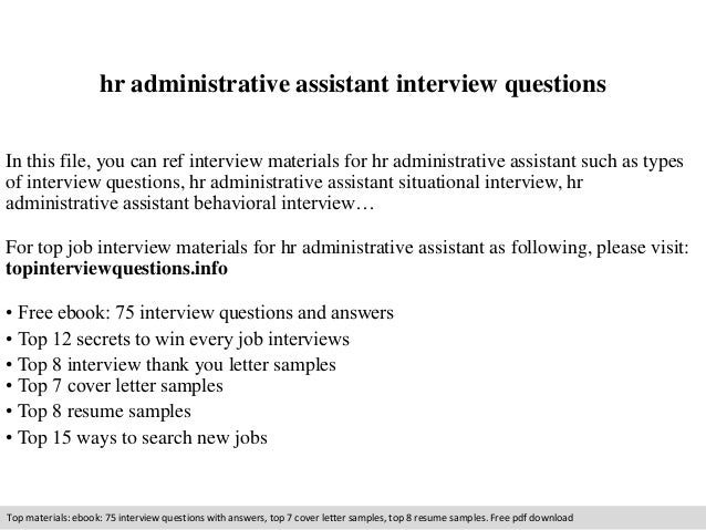 hr administrative assistant interview questions in this file you can ref interview materials for hr - Administrative Assistant Interview Questions Answers