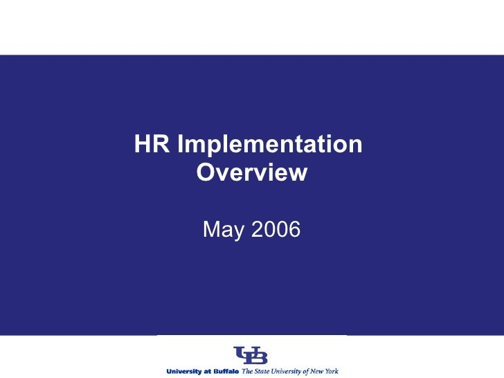 HR Implementation  Overview May 2006