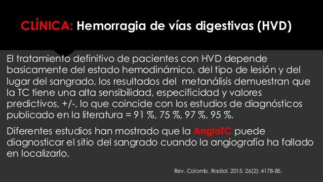 CLÍNICA: Hemorragia de vías digestivas (HVD) El tratamiento definitivo de pacientes con HVD depende basicamente del estado...