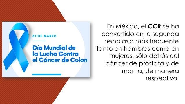 En México, el CCR se ha convertido en la segunda neoplasia más frecuente tanto en hombres como en mujeres, sólo detrás del...